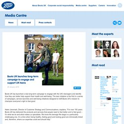 Boots UK - Boots UK launches long-term campaign to engage and support UK teens