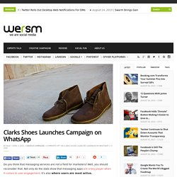 Clarks Shoes Launches Campaign on WhatsApp