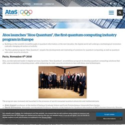 "Atos launches ""Atos Quantum"", the first quantum computing industry program in Europe - Atos"