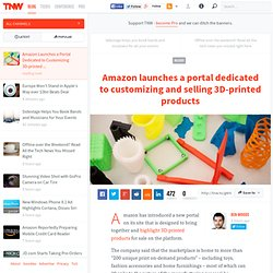 Amazon Launches a Portal Dedicated to Customizing 3D-printed Products