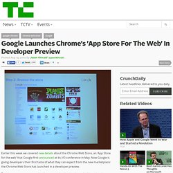 Google Launches Chrome's 'App Store For The Web' In Developer Preview