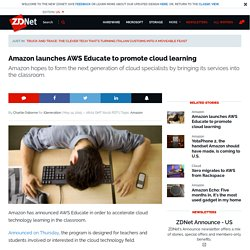 Amazon launches AWS Educate to promote cloud learning