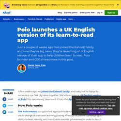 Poio launches a UK English version of its learn-to-read app