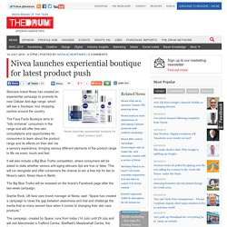 Nivea launches experiential boutique for latest product push