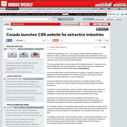 Canada launches CSR website for extractive industries