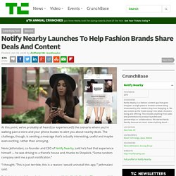 Notify Nearby Launches To Help Fashion Brands Share Deals And Content