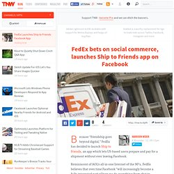 FedEx Launches Ship to Friends Facebook App