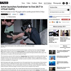 Artist launches fundraiser to live 24/7 in virtual reality