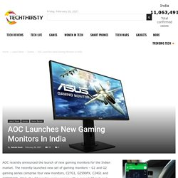 AOC Launches New Gaming Monitors In India