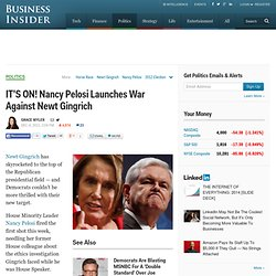 IT'S ON! Nancy Pelosi Launches War Against Newt Gingrich