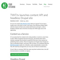 TWiT.tv launches content API and headless Drupal site
