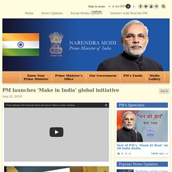 PM launches 'Make in India' global initiative