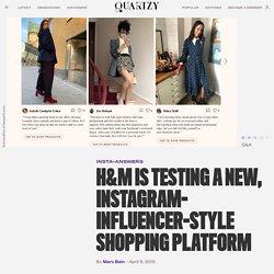 H&M launches Itsapark, an Instagram-influencer-style shopping platform — Quartzy