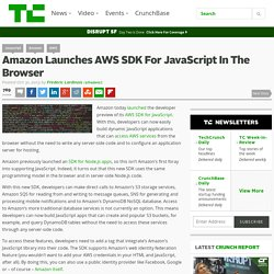 Amazon Launches AWS SDK For JavaScript In The Browser