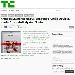 Amazon Launches Native-Language Kindle Devices, Kindle Stores In Italy And Spain