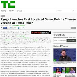 Zynga Launches First Localized Game; Debuts Chinese Version Of Texas Poker