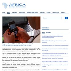 Kenya launches world's first mobile-only government bond