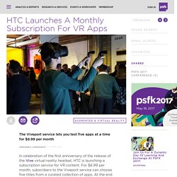 HTC Launches A Monthly Subscription For VR Apps