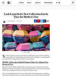 Lush Launches Mother's Day Collection