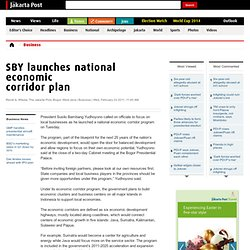 SBY launches national economic corridor plan