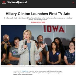 Hillary Clinton Launches First TV Ads