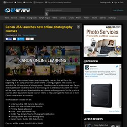 Canon USA launches new online photography courses: Digital Photography Review
