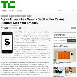 Gigwalk Launches: Wanna Get Paid for Taking Pictures with Your iPhone?