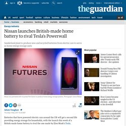 Nissan launches British-made home battery to rival Tesla's Powerwall