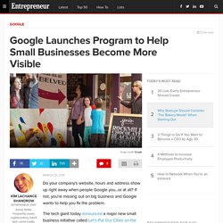 Google Launches Program to Help Small Businesses Become More Visible
