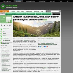 Amazon launches new, free, high-quality game engine: Lumberyard