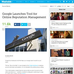 Google Launches Tool for Online Reputation Management