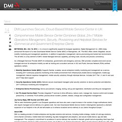 DMI Launches Secure, Cloud-Based Mobile Service Center in UK