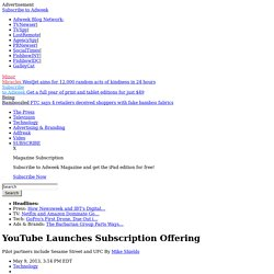 YouTube Launches Subscription Offering