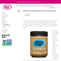 New Product: Good News for Betsy's Best Nut and Seed Butter Lovers