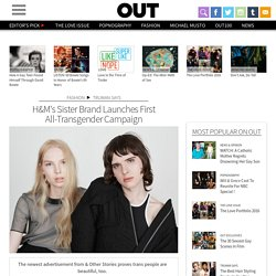 H&M's Sister Brand Launches First All-Transgender Campaign