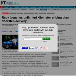 Revv launches unlimited kilometer pricing plan, doorstep delivery