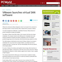 VMware launches virtual SAN software