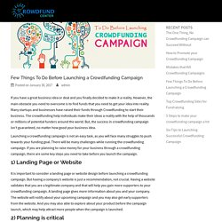 Few Things To Do Before Launching a Crowdfunding Campaign - Crowdfund Center