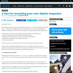 5 tips for launching your own digital magazine