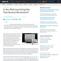 Is the iPad Launching the Two-Screen Revolution?: Apple News, Tips and Reviews «