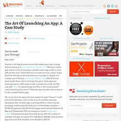 The Art Of Launching An App: A Case Study