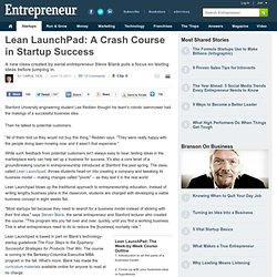 Lean LaunchPad: A Crash Course in Startup Success