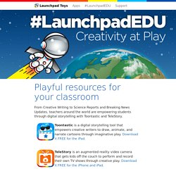 #LaunchpadEDU - Playful Resources For Your Classroom