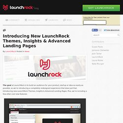 Themes, Insights and Advanced Landing PagesLaunchRock