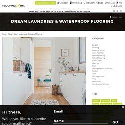 Dream Laundries & Waterproof Flooring