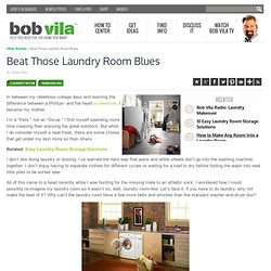Beat Those Laundry Room Blues - Bob Vila