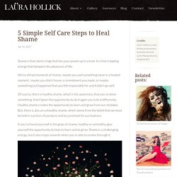 5 Simple Self Care Steps to Heal Shame