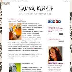 Laura Kinch: Homemade Facial Masks