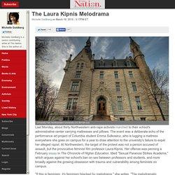 The Laura Kipnis Melodrama