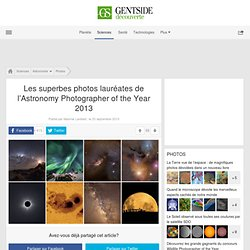 Les superbes photos lauréates de l'Astronomy Photographer of the Year 2013